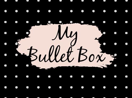 My Bullet Box
